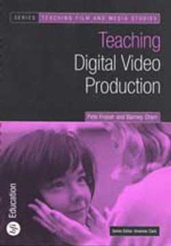 Teaching Digital Video Production