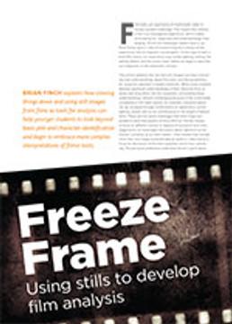 Freeze Frame: Using Stills to Develop Film Analysis