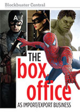 Blockbuster Central: The Box Office as Import/Export Business