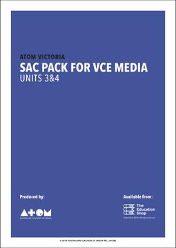 2018 ATOM SAC Pack For VCE Media Units 3&4