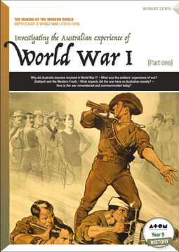 Investigating the Australian Experience of World War I (1914-1918)