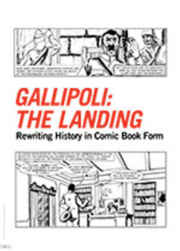 <i>Gallipoli: The Landing</i>: Rewriting History in Comic Book Form