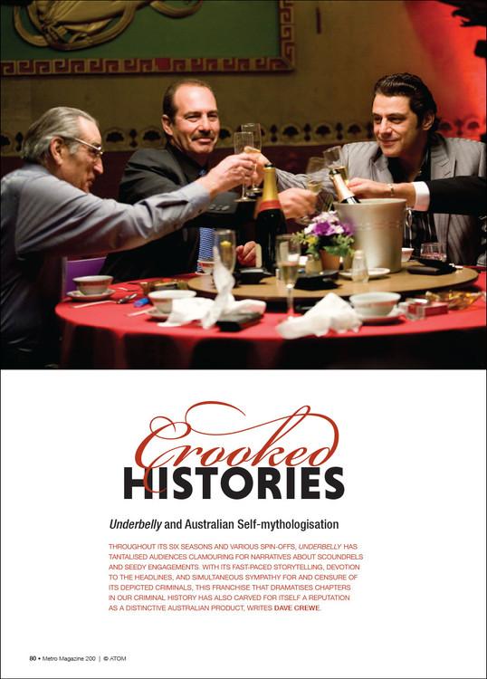 Crooked Histories: 'Underbelly' and Australian Self-mythologisation