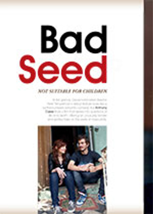 Bad Seed: <i>Not Suitable for Children</i>