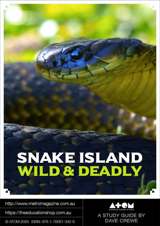 Snake Island: Wild & Deadly (ATOM Study Guide)