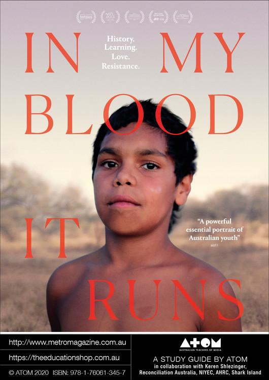 In My Blood It Runs (ATOM Study Guide)
