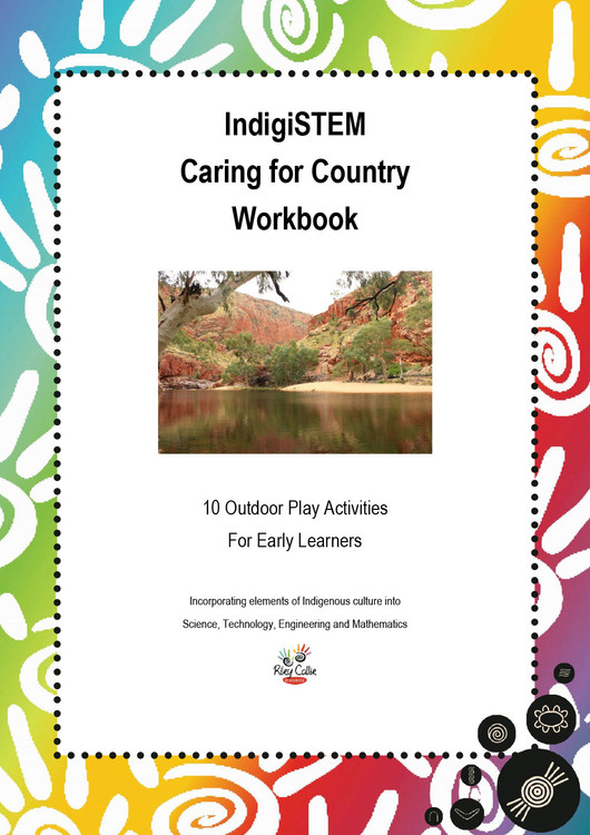 IndigiSTEM Caring for Country Workbook