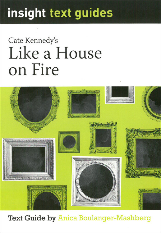 Like a House on Fire (Text Guide)