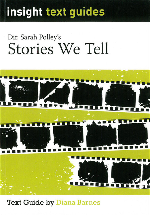 Stories We Tell (Text Guide)