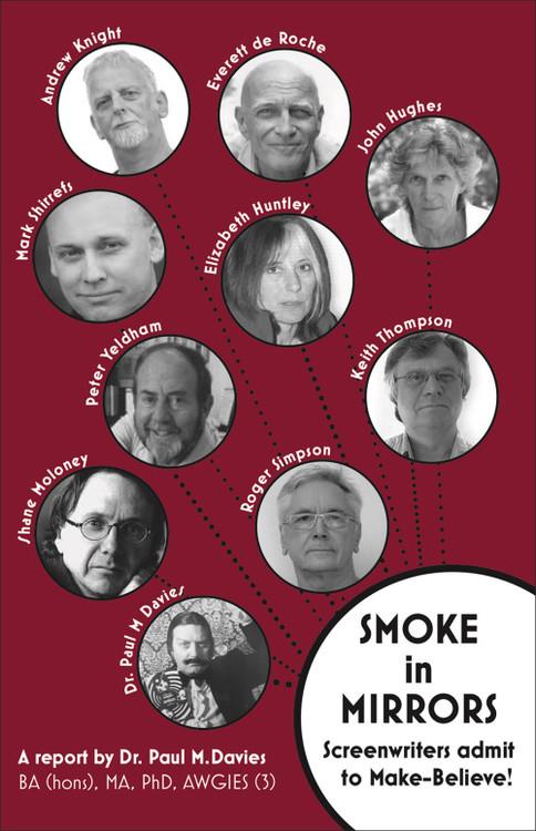 Smoke in Mirrors: Screenwriters Admit to Make-Believe!