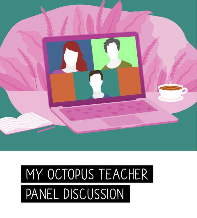 My Octopus Teacher Panel Discussion and Q&A