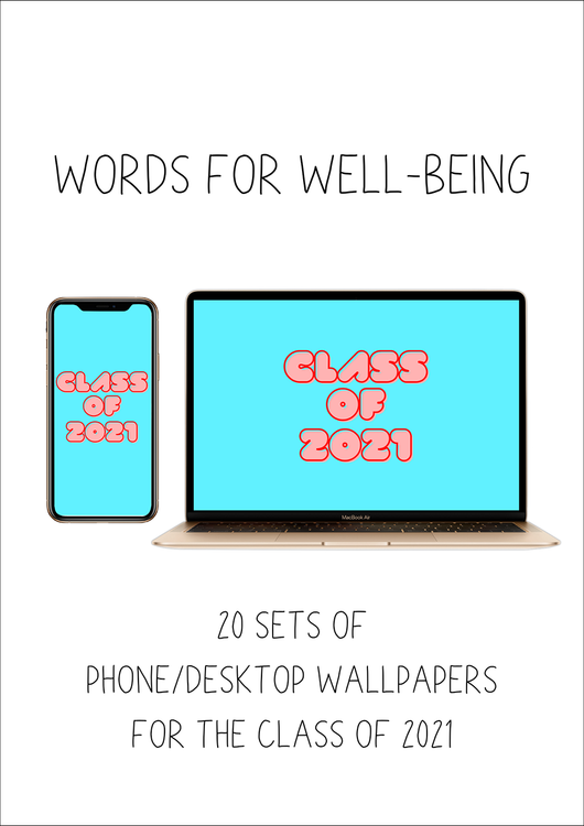 Words for Wellbeing (20 Phone and Desktop Wallpapers)