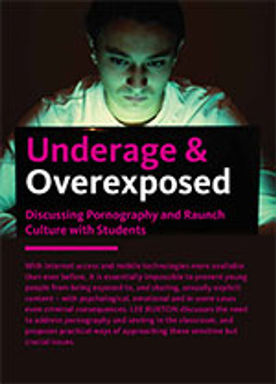 Underage & Overexposed: Discussing Pornography and Raunch Culture with Students