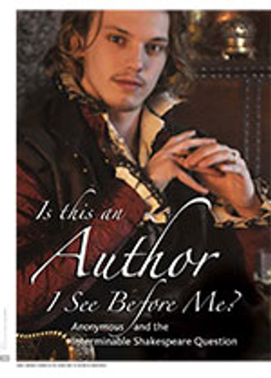 Is This an Author I See Before Me?: <i>Anonymous</i> and the Interminable Shakespeare Question