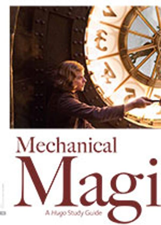Mechanical Magic: A <i>Hugo</i> Study Guide