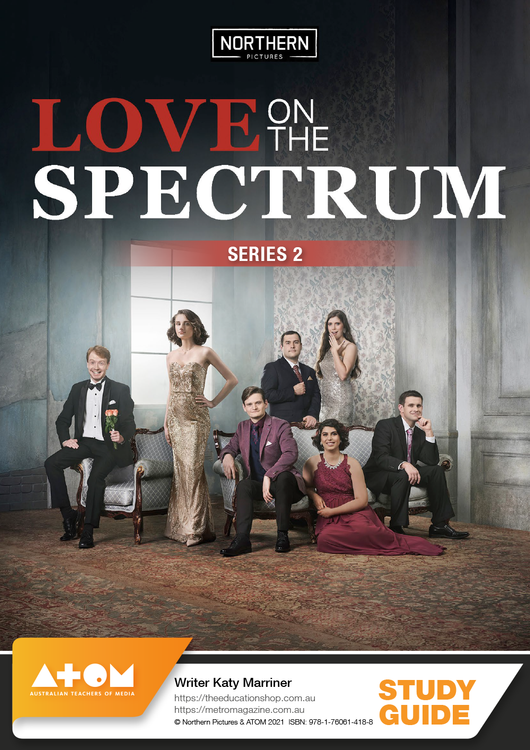 Love on the Spectrum - Series 2 (ATOM Study Guide)
