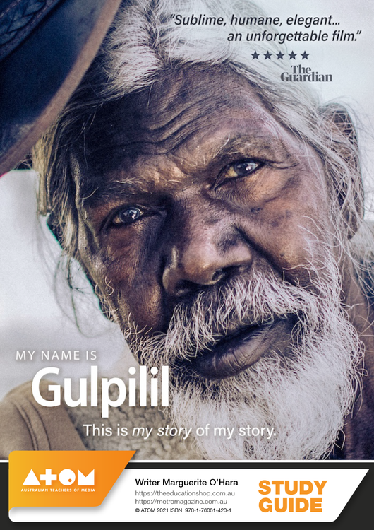 My Name Is Gulpilil (ATOM Study Guide)