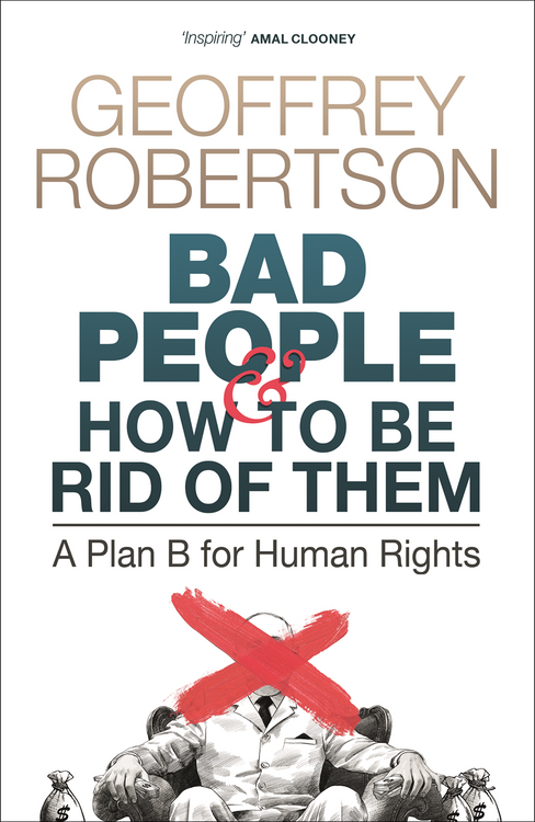 Bad People and How to be Rid of Them