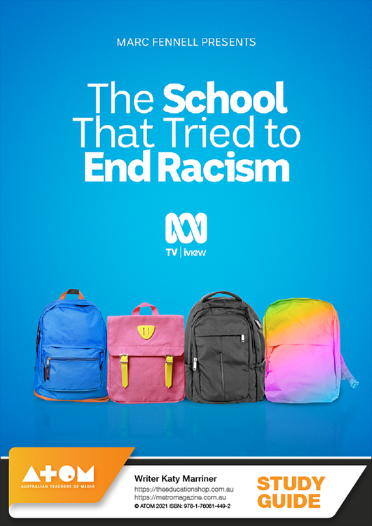 School That Tried To End Racism, The (ATOM Study Guide)