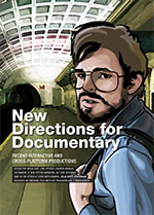 New Directions for Documentary: Recent Interactive and Cross-platform Productions