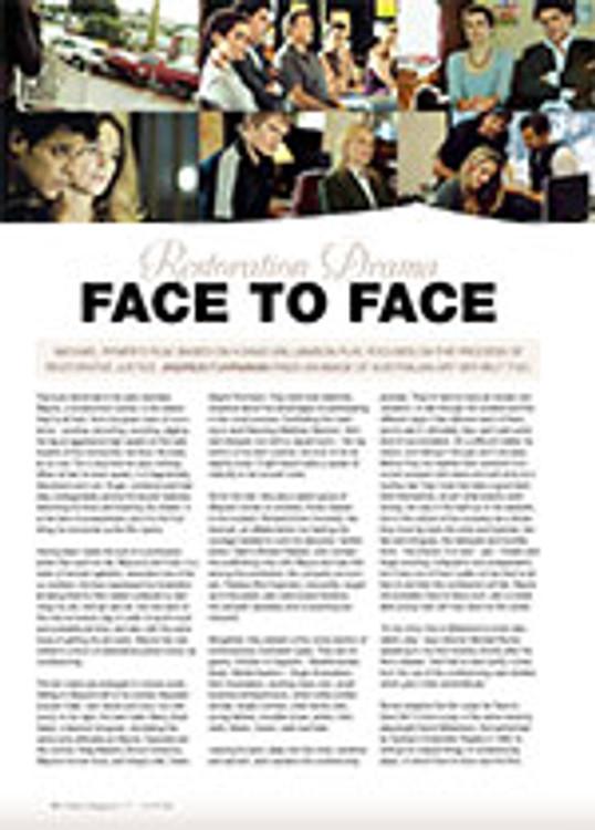 Restoration Drama: <i>Face to Face</i>
