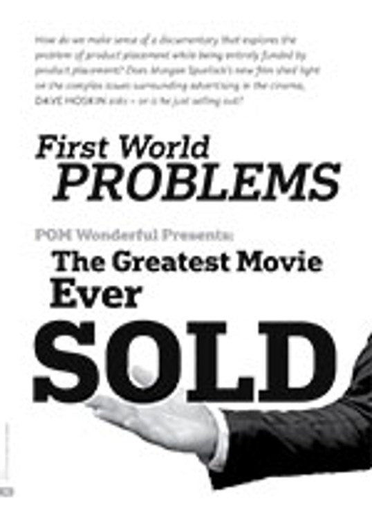 First World Problems: <i>POM Wonderful Presents: The Greatest Movie Ever Sold</i>