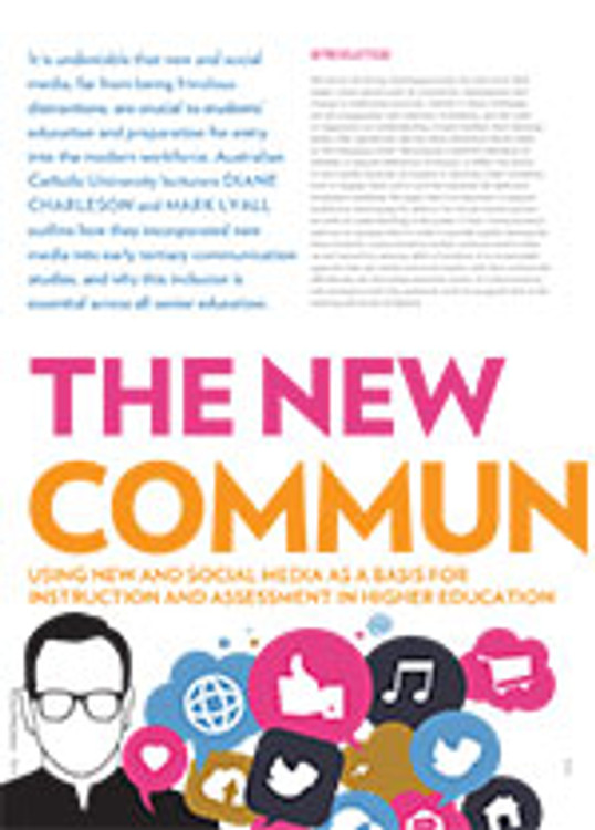 The New Communication: Using New and Social Media as a Basis for Instruction and Assessment in Higher Education