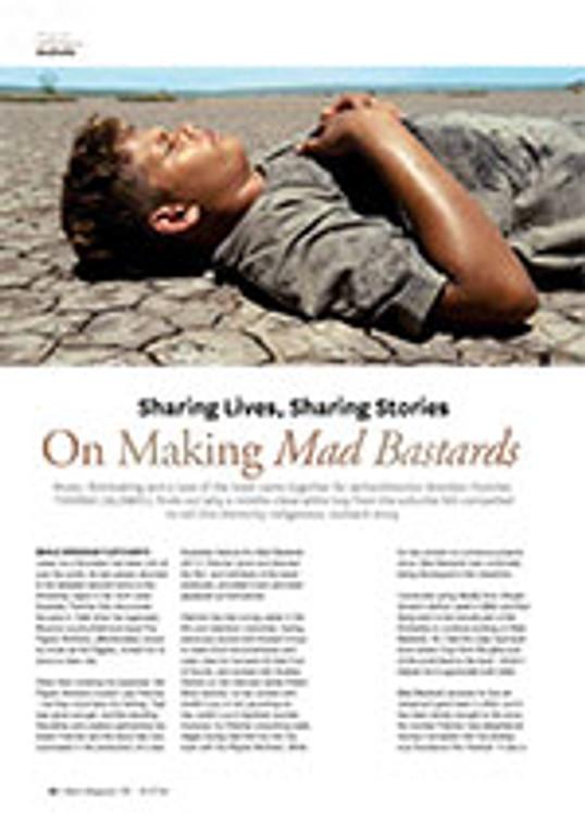 Sharing Lives, Sharing Stories: On Making <i>Mad Bastards</i>