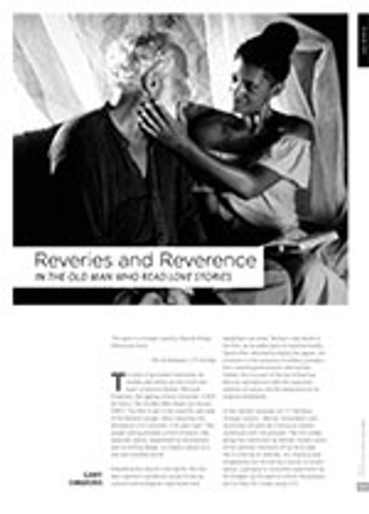 Reveries and Reverence in <i>The Old Man Who Read Love Stories</i>