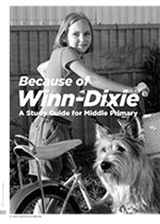 <i>Because of Winn-Dixie</i>: A Study Guide for Middle Primary