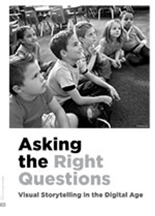 Asking the Right Questions: Visual Storytelling in the Digital Age