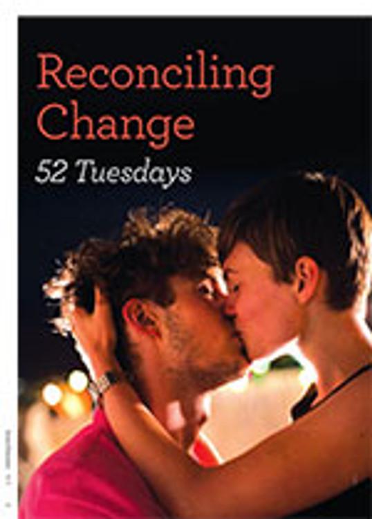 Reconciling Change: <em>52 Tuesdays</em>