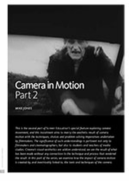 Camera in Motion: Part 2: Means and Methods