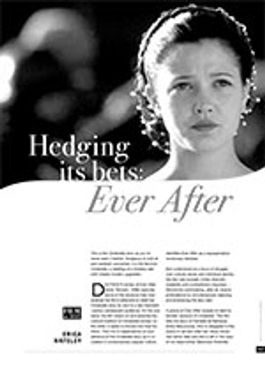 Hedging its Bets: <i>Ever After</i>