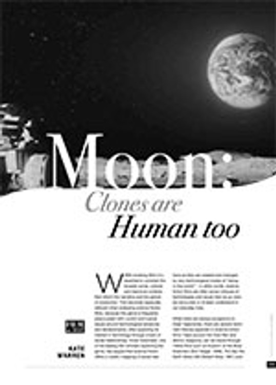 <i>Moon</i>: Clones are Human Too