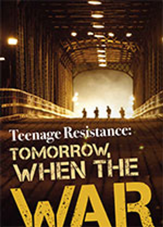 Teenage Resistance: <i>Tomorrow, When the War Began</i>