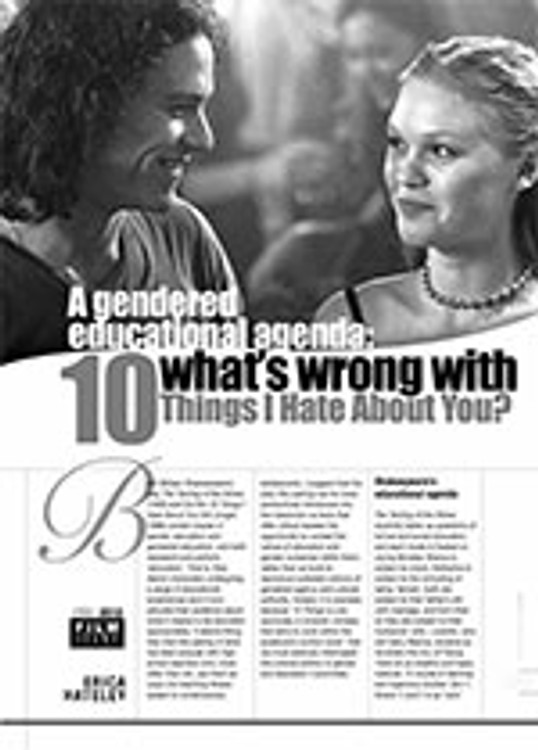 A Gendered Educational Agenda: What? Wrong with <i>10 Things I Hate About You</i>?
