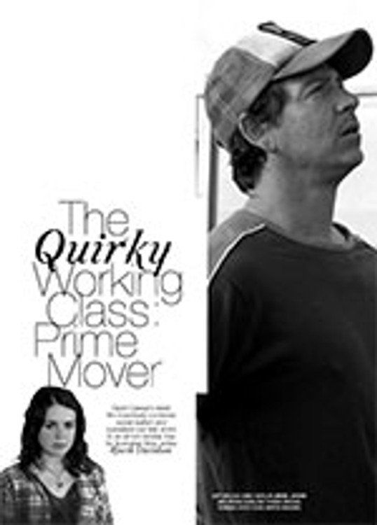 The Quirky Working Class: <i>Prime Mover</i>