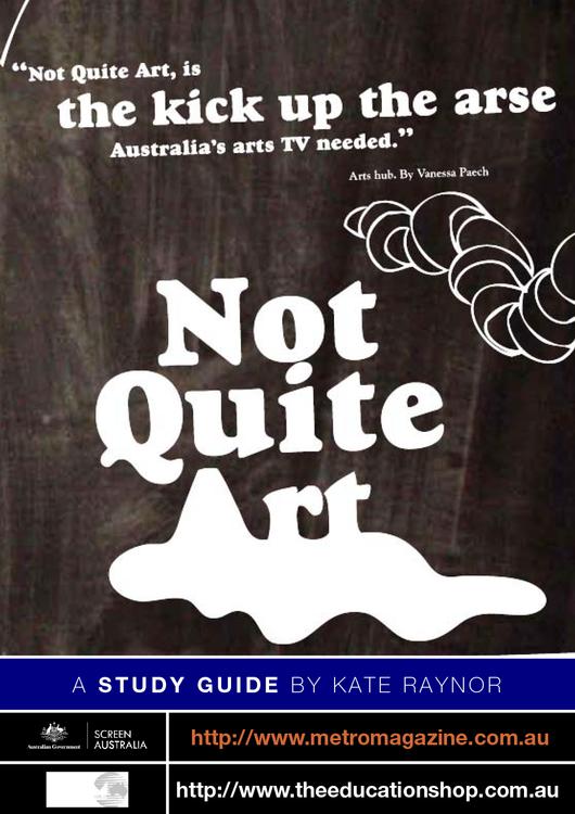 Not Quite Art - Series 1 (ATOM Study Guide)