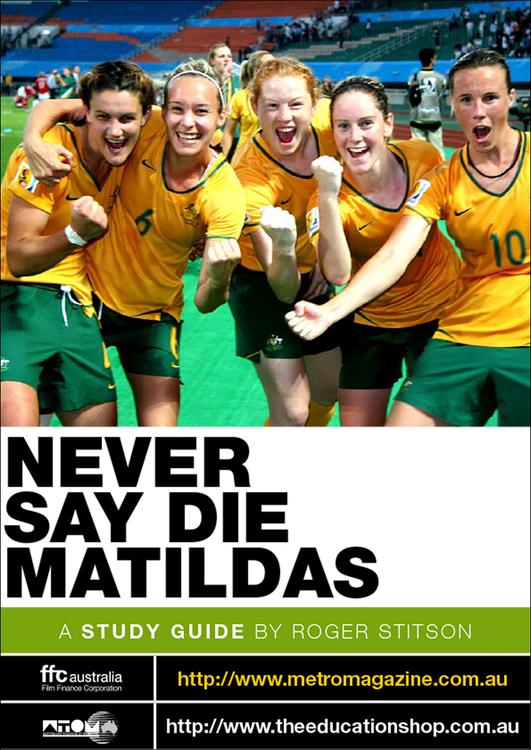 Never Say Die Matildas (ATOM Study Guide)