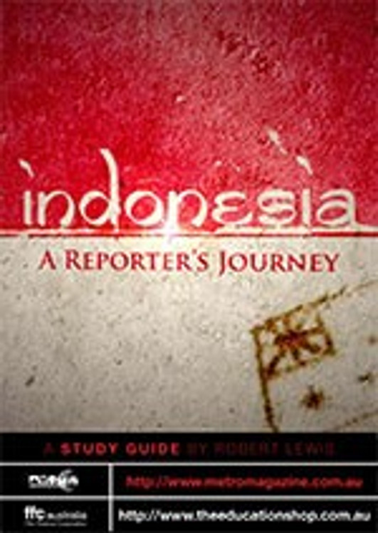 Indonesia ?A Reporters Journey