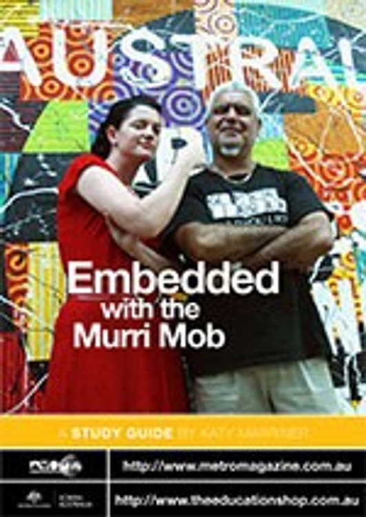 Embedded with the Murri Mob