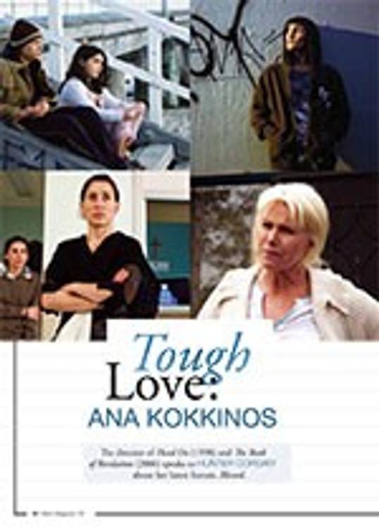 Tough Love: Ana Kokkinos