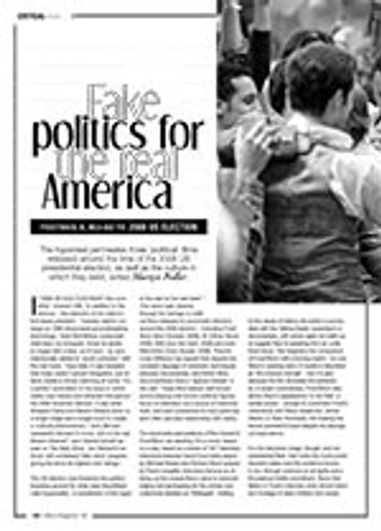 Fake Politics for the Real America: <i>Frost/Nixon</i>, <i>W.</i>, <i>Milk</i> and the 2008 US Election