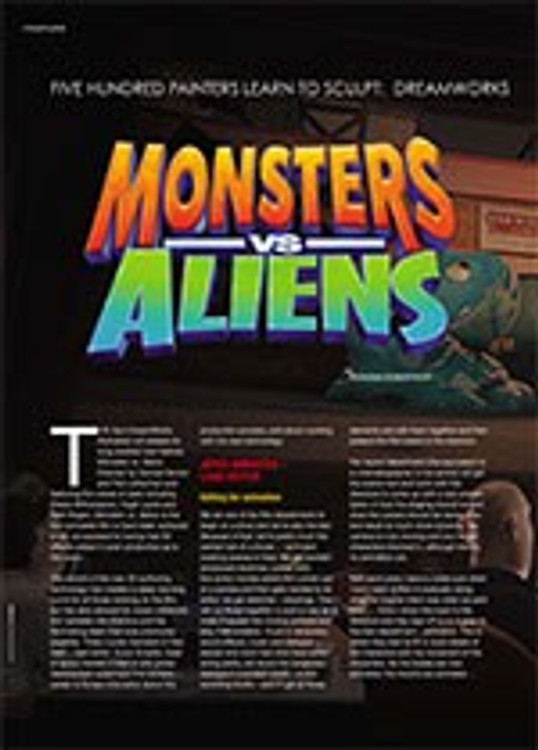 Five Hundred Painters Learn to Sculpt: DreamWorks Animators Talk about the Challenge of 3D in <i>Monsters vs. Aliens</i>