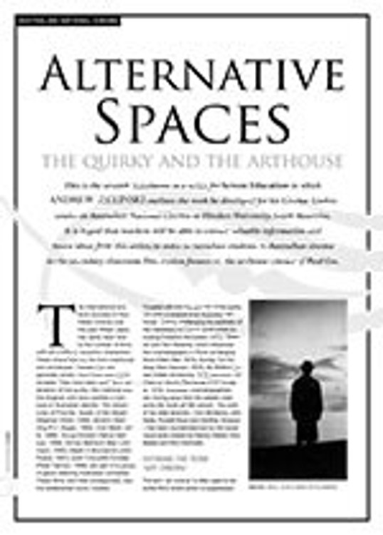 Alternative Spaces: The Quirky and the Arthouse