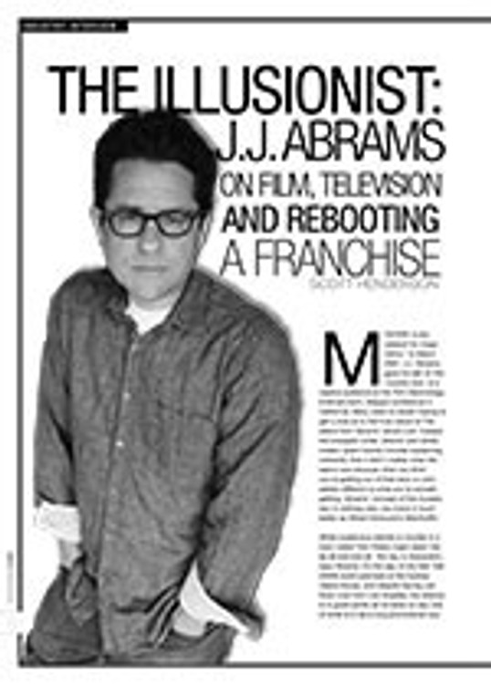 The Illusionist: J.J. Abrams on Film, Television and Rebooting a Franchise