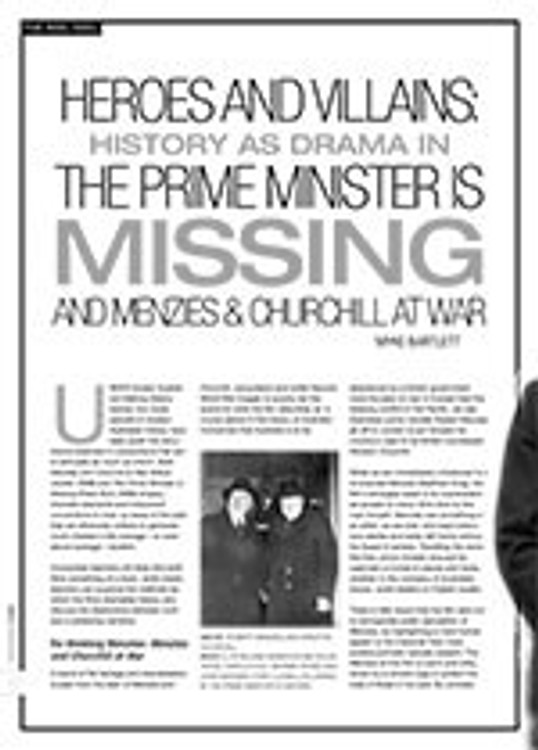 Heroes and Villains: History as Drama in <i>The Prime Minister is Missing</i> and <i>Menzies and Churchill at War</i>