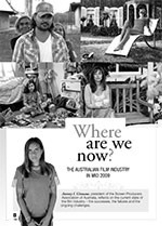 Where Are We Now?: The Australian Film Industry in Mid 2009