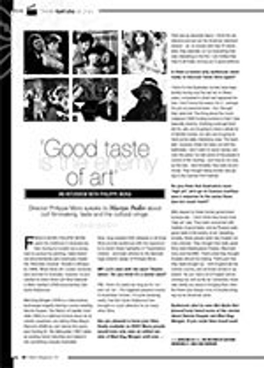?ood Taste is the Enemy of Art? An Interview with Philippe Mora